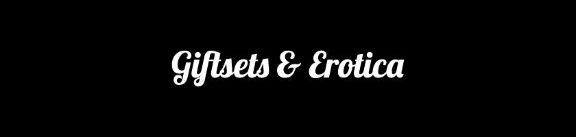 Giftsets & Erotica